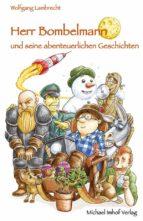 Herr Bombelmann  und seine abenteuerlichen Geschichten (ebook)