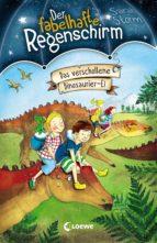 Der fabelhafte Regenschirm 6 - Das verschollene Dinosaurier-Ei (ebook)