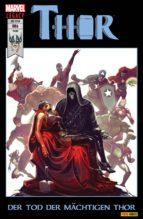Thor 6 - Der Tod der mächtigen Thor (ebook)