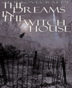 Dreams in the Witch House (ebook)