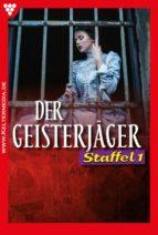 Der Geisterjäger Staffel 1 – Mystik (ebook)