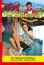 Toni der Hüttenwirt 221 – Heimatroman (ebook)