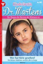 KINDERÄRZTIN DR. MARTENS 46 ? ARZTROMAN