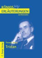 Tristan von Thomas Mann. Textanalyse und Interpretation. (ebook)