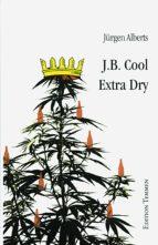 J.B. Cool - Extra Dry (ebook)