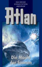 Atlan 44: Die Macht der Sonnen (Blauband) (ebook)