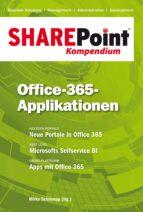 SHAREPOINT KOMPENDIUM - BD. 10: OFFICE-365-APPLIKATIONEN