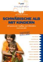 Schwäbische Alb mit Kindern (ebook)