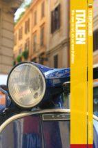Fettnäpfchenführer Italien - Wie man so tut, als sei man Italiener (ebook)