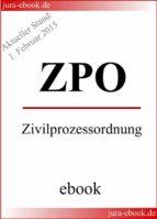 ZPO - Zivilprozessordnung - Aktueller Stand: 1. Februar 2015 (ebook)