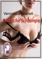 Köstliche Schlampe (ebook)