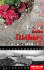 Der Fall Erzsébet Báthory (ebook)