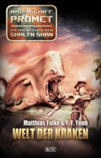 Raumschiff Promet - Die Abenteuer der Shalyn Shan 03: Welt der Kraken (ebook)