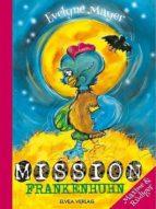 MISSION FRANKENHUHN