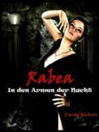 RABEA - IN DEN ARMEN DER NACHT