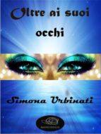 Oltre ai suoi occhi (ebook)