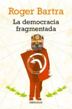 La democracia fragmentada (ebook)