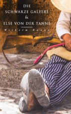 Die schwarze Galeere & Else von der Tanne (ebook)