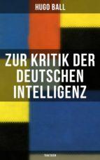 Zur Kritik der deutschen Intelligenz (Traktaten) (ebook)