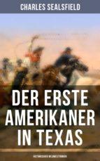 Der erste Amerikaner in Texas (Historischer Wildwestroman) (ebook)