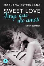 Finge que me amas (ebook)