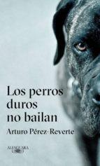 Los perros duros no bailan (ebook)