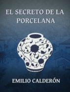 El Secreto de la Porcelana (ebook)