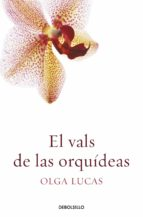 EL VALS DE LAS ORQUÍDEAS