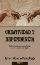 Creatividad o dependencia