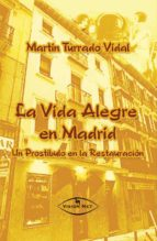 LA VIDA ALEGRE EN MADRID (ebook)