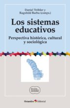 Los sistemas educativos (ebook)