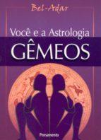 Você e a Astrologia - Gêmeos (ebook)