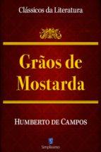 Grãos De Mostarda (ebook)