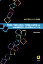 Psicopatologia e psicodinâmica na análise psicodramática (ebook)