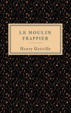 Le moulin Frappier (ebook)