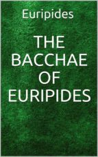 The Bacchae of Euripides (ebook)