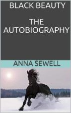 Black beauty the autobiography of a horse (ebook)