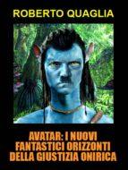 Avatar: i nuovi fantastici orizzonti della giustizia onirica (ebook)