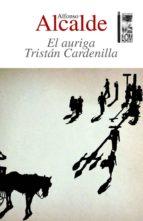 El auriga Tristán Cardenilla (ebook)