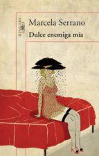 Dulce enemiga mía (ebook)