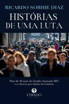 HISTÓRIAS DE UMA LUTA