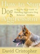 How to Stop Dog Aggression (ebook)