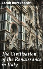 The Civilisation of the Renaissance in Italy (ebook)