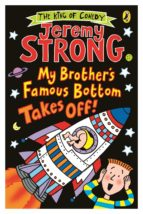 My Brother's Famous Bottom Takes Off! (ebook)
