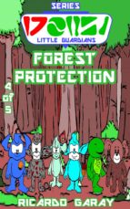 LITTLE GUARDIANS SERIES - FOREST PROTECTION