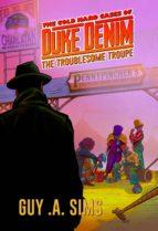 The Cold Hard Cases of Duke Denim (ebook)