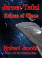 Jarzen Tadel - Echoes of Chaos (ebook)
