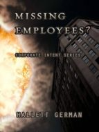MISSING EMPLOYEES? (COMPLETE)
