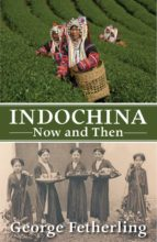 Indochina Now and Then (ebook)