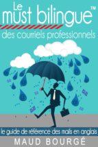 Le must bilingue™ des courriels professionnels (ebook)